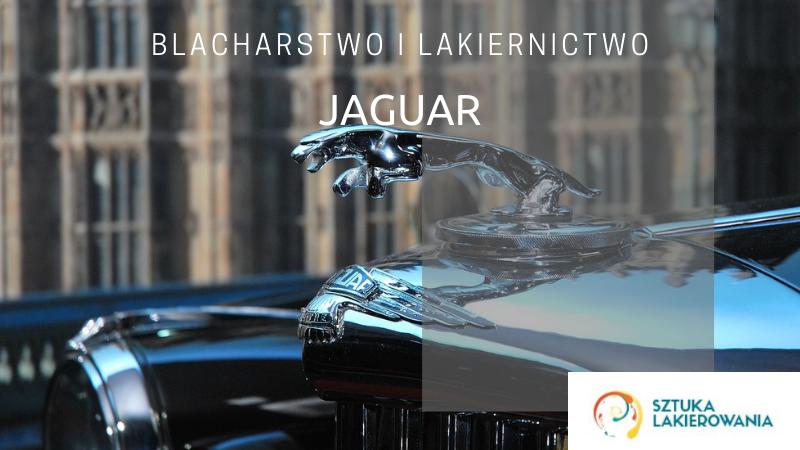 Naprawy blacharsko-lakiernicze Jaguar - lakiernik, blacharz do Jaguara w Sztuka Lakierowania, Warszawa, Białystok, Ełk