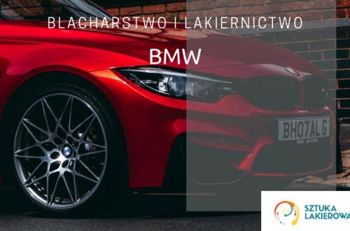 Naprawy blacharsko-lakiernicze BMW - lakiernik, blacharz do BMW w Sztuka Lakierowania, Warszawa, Białystok, Ełk
