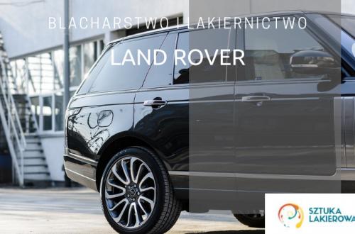 Blacharstwo lakiernictwo Land Rover - lakiernik, blacharz do Land Rovera w Sztuka Lakierowania, Warszawa, Białystok, Ełk
