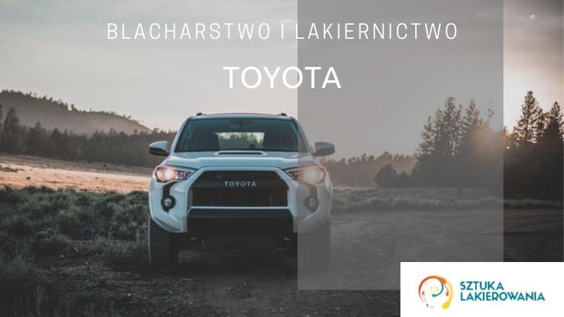 Naprawy powypadkowe Toyota - lakiernik, blacharz do Toyoty w Sztuka Lakierowania, Warszawa, Białystok, Ełk