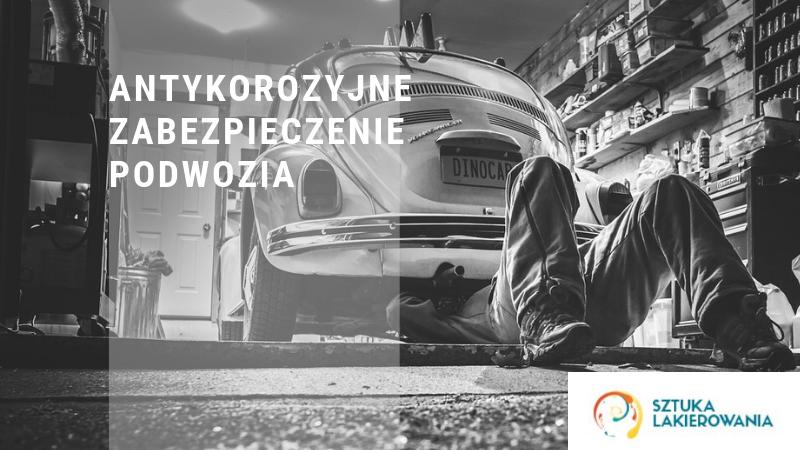 Antykorozyjne zabezpieczenie podwozia - zabezpieczenie auta w Warszawie w Sztuka Lakierowania. Prace na podwoziu samochodu.
