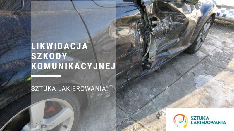 Likwidacja szkody komunikacyjnej - bezgotówkowa, gotówkowa, uproszczona metoda w SztukaLakierowania.pl
